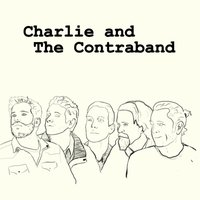 Throwing Rocks — Charlie and the Contraband