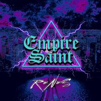 R'n'S — Empire Saint