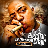 The Electric Chair (Dow Jones & DJ Skee Present) — Glasses Malone