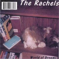 World of Dreams — The Rachels