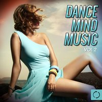 Dance Mind Music, Vol. 2 — сборник