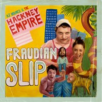 Fraudian Slip — Kastro, A.J. Holmes and The Hackney Empire