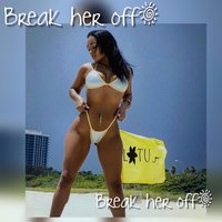 Break Her Off — Blaq Fuego, Sc Giovani
