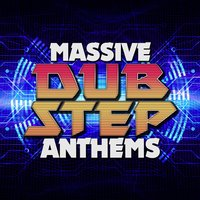 Massive Dubstep Anthems — сборник