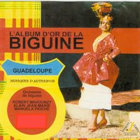 L'album d'or de la biguine — сборник