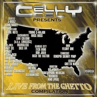 Celly Cel  Presents 'Live From the Ghetto' — сборник