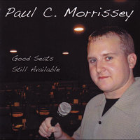 Good Seats Still Available — Paul C. Morrissey