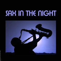 Sax in the night — Paul Webster