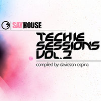 Say House - Techie Sessions Vol. 2 — Davidson Ospina