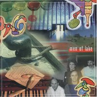 Music from the Land of Mountains, Lake and Wine — Men of Lake