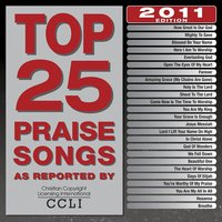 Top 25 Praise Songs 2011 — Maranatha! Praise Band