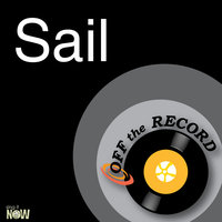 Sail — Off The Record