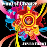 Wind of Change — Joyce Bond