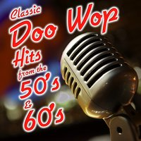 Classic Doo Wop Hits from the 50's and 60's — Jukebox Rockers