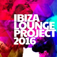 Ibiza Lounge Project 2016 — Bar Lounge Ibiza