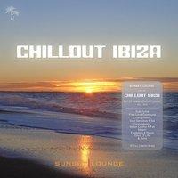 Chill Out Ibiza 2016 (Best Of Balearic Chillout Lounge, Vol.5) — сборник