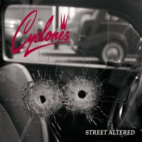 Street Altered — Cyclones