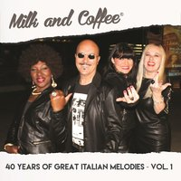 40 Years of Great Italian Melodies, Vol. 1 — Milk And Coffee, Dj Thor, Milk & Coffee