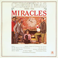 Christmas With The Miracles — Smokey Robinson, The Miracles