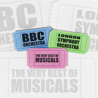 The Very Best Of Musicals — London Symphony Orchestra