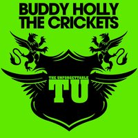 The Unforgettable Buddy Holly & the Crickets — Buddy Holly, Buddy Holly & The Crickets, The Crickets, Buddy Holly &The Crickets