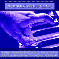 50 Piano Jazz and Blues Classics — Garland Wilson