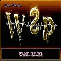 War Face — Joe Wave