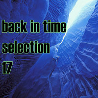 Back In Time Selection 17 — сборник
