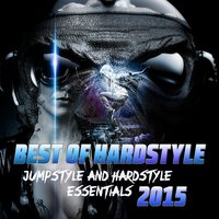 Best of Hardstyle 2015 — сборник