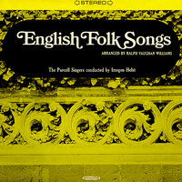 English Folk Songs — The Purcell Singers