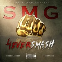 4ever Smash — Smash Gang Smg