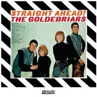 Straight Ahead — The Goldebriars