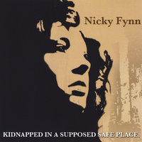 Kidnapped In A Supposed Safe Place — Nicky Fynn