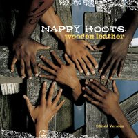 Wooden Leather — Nappy Roots