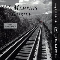 From Memphis To Mobile — Kenny Drew, Jeff Rupert