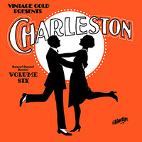 Dance! Dance! Dance! Vol. 6: Charleston — Louis Armstrong, Paul Whiteman, Fletcher Henderson, Isham Jones, Marion Harris