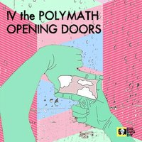 Opening Doors — IV the Polymath
