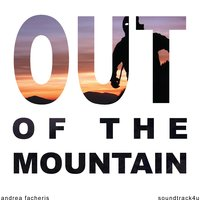 Out of the Mountain — Andrea Facheris