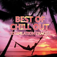 Best of Chill Out — сборник