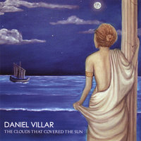 The Clouds That Covered The Sun — Daniel Villar