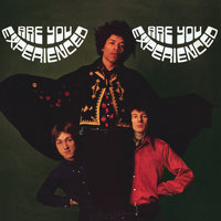 Are You Experienced — The Jimi Hendrix Experience