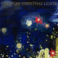 Christmas Lights — Coldplay