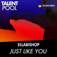 Just Like You — Ellabishop
