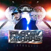 Satellite — Filatov & Karas