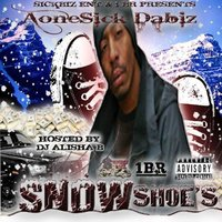 Snow Shoe's Hosted by DJ. Alisha B — AoneSick DaBiz