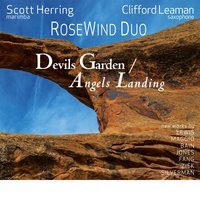 Devils Garden / Angels Landing — Jesse Jones, Robert Maggio, Adam Silverman, Clifford Leaman, Reginald Bain, RoseWind Duo