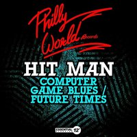 Computer Game Blues / Future Times — Hit Man