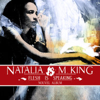Flesh Is Speaking — Natalia King