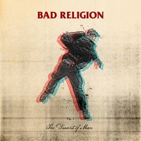 The Dissent Of Man — Bad Religion
