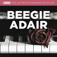 The Ultimate Romance Playlist — Beegie Adair